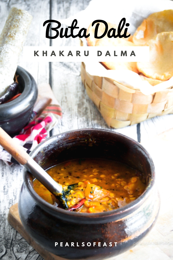 Buta dali khakaru is always loved and cherished. It has the amazing taste of spicy lentils blended with sweet-ness of pumpkin.