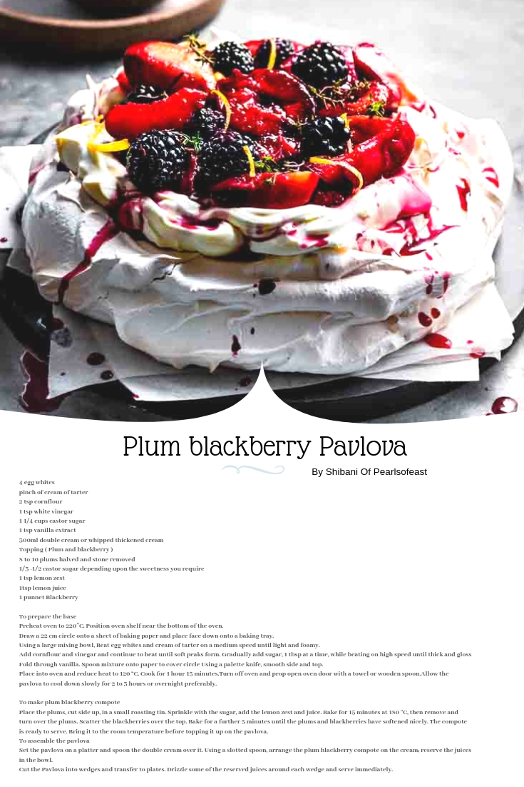 This gorgeous plum blackberry pavlova is a great way to celebrate last few days of summer when blackberries at peak and plums are bursting with flavours.